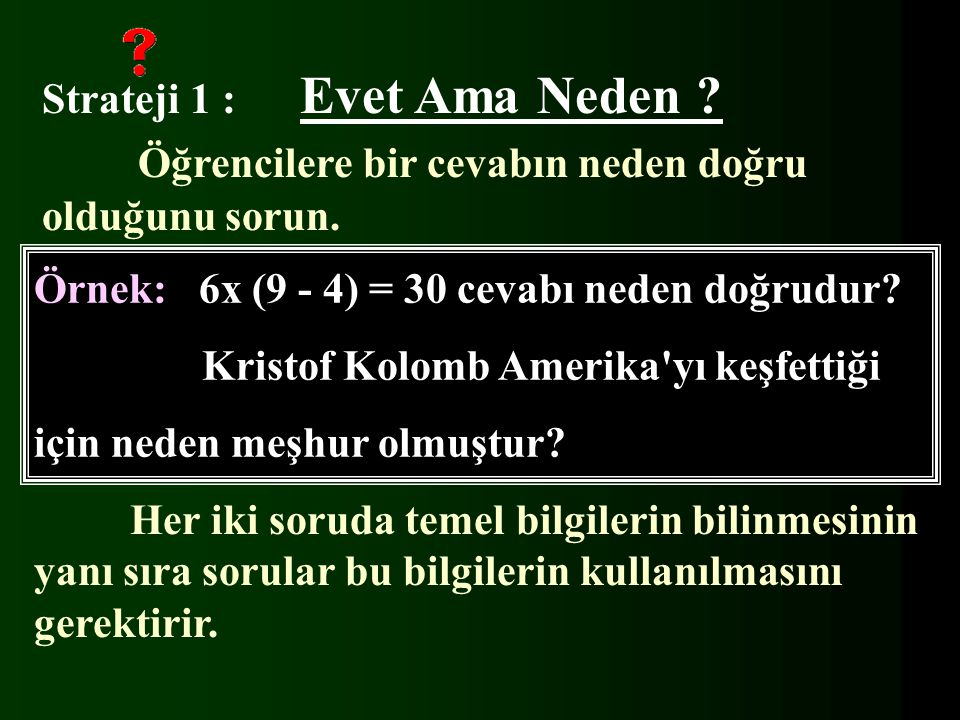 Örnek: 6x (9 - 4) = 30 cevabı neden doğrudur