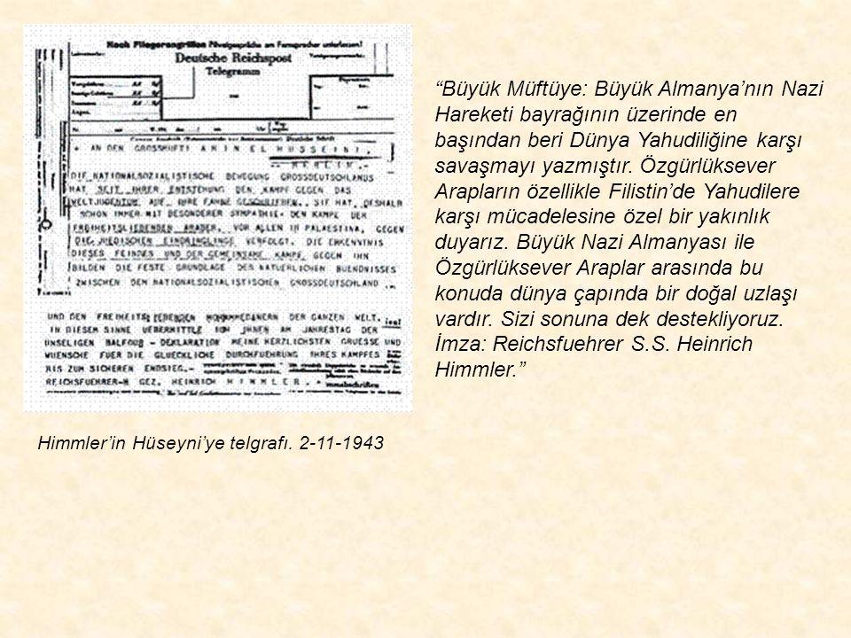 Himmler'in Hüseyni'ye telgrafı. 2-11-1943