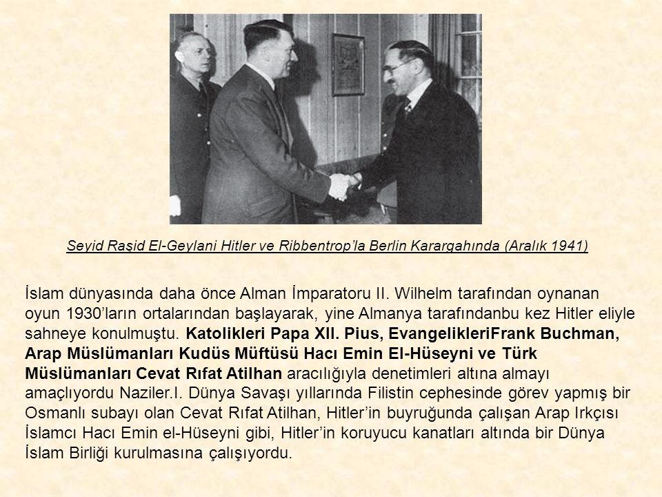 Seyid Raşid El-Geylani Hitler ve Ribbentrop'la Berlin Karargahında (Aralık 1941)