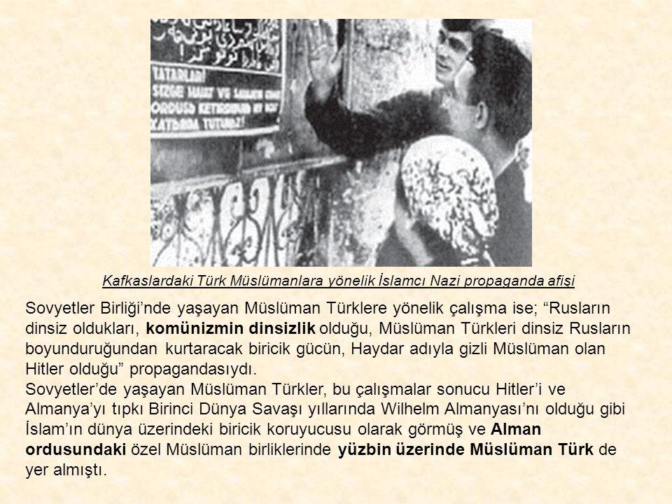 Kafkaslardaki Türk Müslümanlara yönelik İslamcı Nazi propaganda afişi