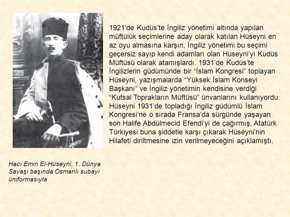 1921'de Kudüs'te İngiliz yönetimi altında yapılan müftülük seçimlerine aday olarak katılan Hüseyni en az oyu almasına karşın, İngiliz yönetimi bu seçimi geçersiz sayıp kendi adamları olan Hüseyni'yi Kudüs Müftüsü olarak atamışlardı. 1931'de Kudüs'te İngilizlerin güdümünde bir İslam Kongresi toplayan Hüseyni, yazışmalarda Yüksek İslam Konseyi Başkanı ve İngiliz yönetimin kendisine verdiği Kutsal Toprakların Müftüsü ünvanlarını kullanıyordu. Hüseyni 1931'de topladığı İngiliz güdümlü İslam Kongresi'ne o sırada Fransa'da sürgünde yaşayan son Halife Abdülmecid Efendi'yi de çağırmış, Atatürk Türkiyesi buna şiddetle karşı çıkarak Hüseyni'nin Hilafeti diriltmesine izin verilmeyeceğini açıklamıştı.
