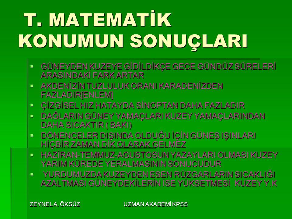 T. MATEMATİK KONUMUN SONUÇLARI