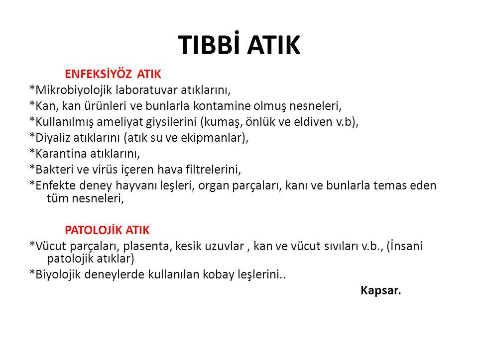 TIBBİ ATIK