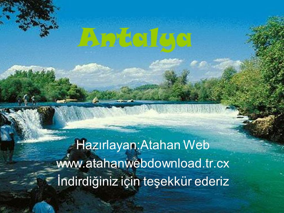 Antalya Hazırlayan:Atahan Web