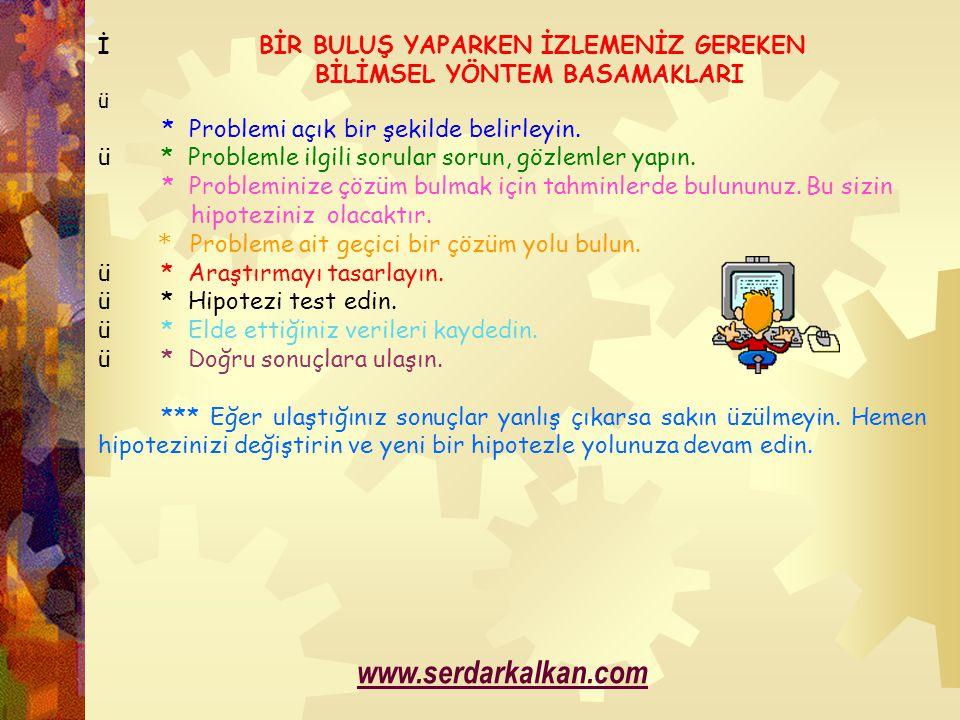 www.serdarkalkan.com BİLİMSEL YÖNTEM BASAMAKLARI