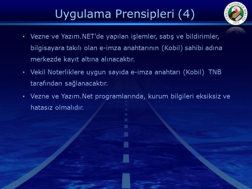 Uygulama Prensipleri (4)