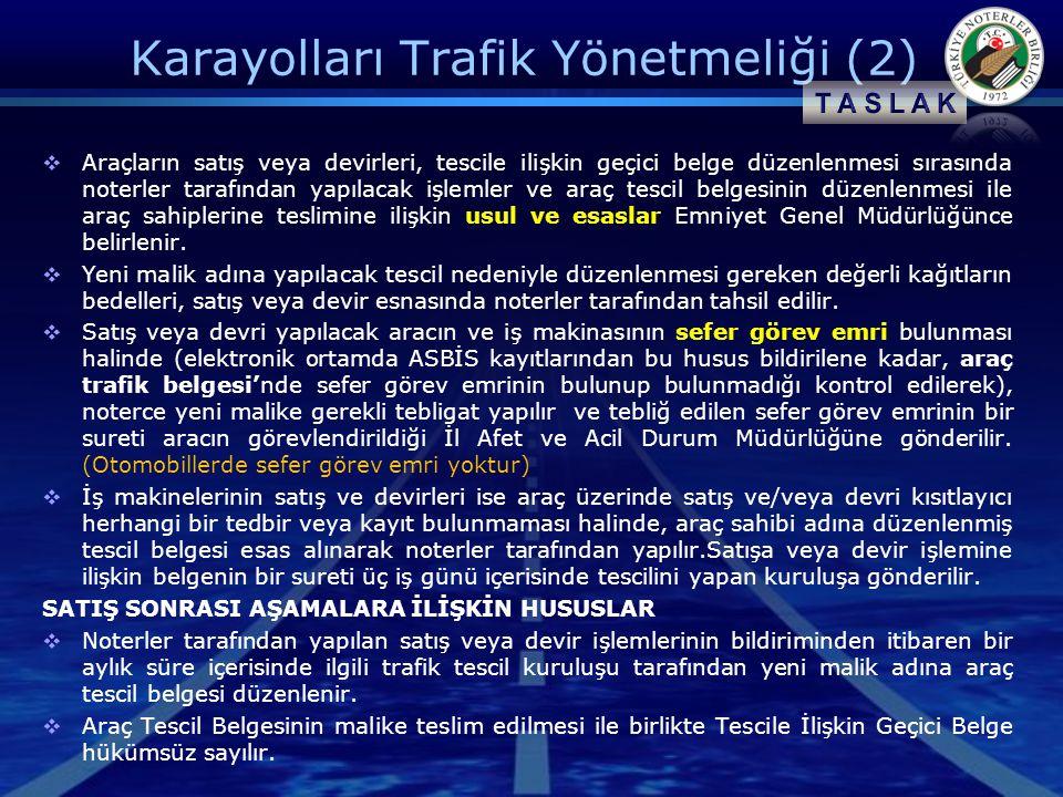 Karayolları Trafik Yönetmeliği (2)
