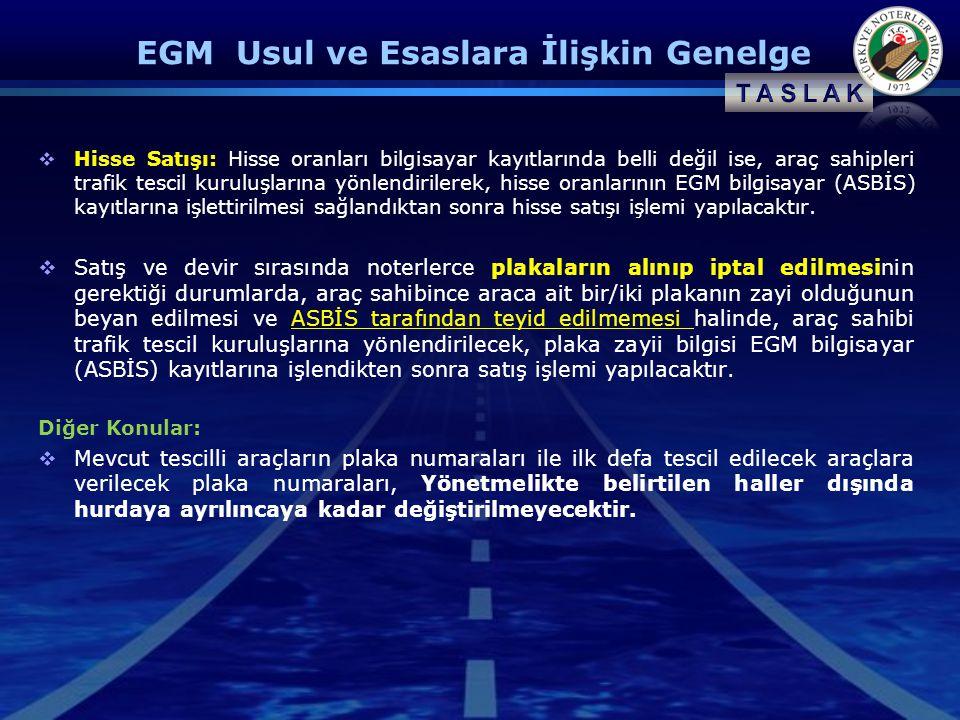 EGM Usul ve Esaslara İlişkin Genelge