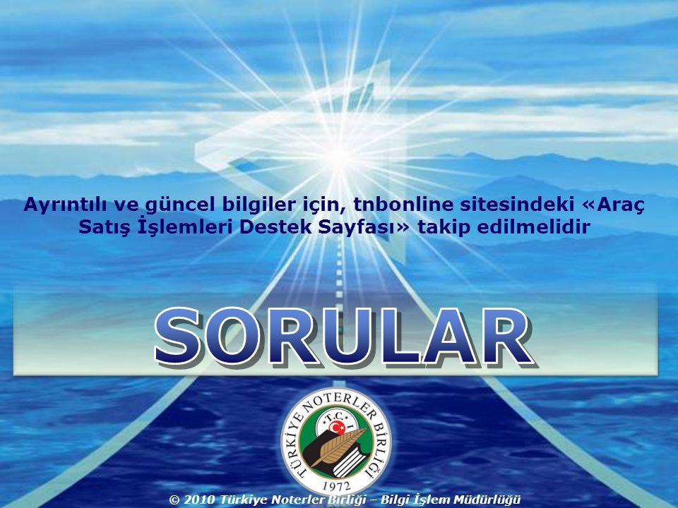 © 2010 Türkiye Noterler Birliği – Bilgi İşlem Müdürlüğü