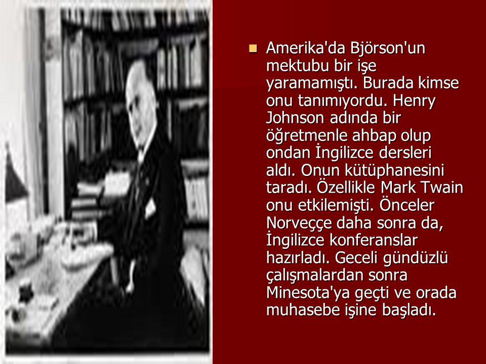 Amerika da Björson un mektubu bir işe yaramamıştı