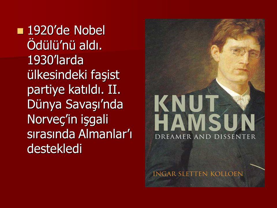 1920'de Nobel Ödülü'nü aldı