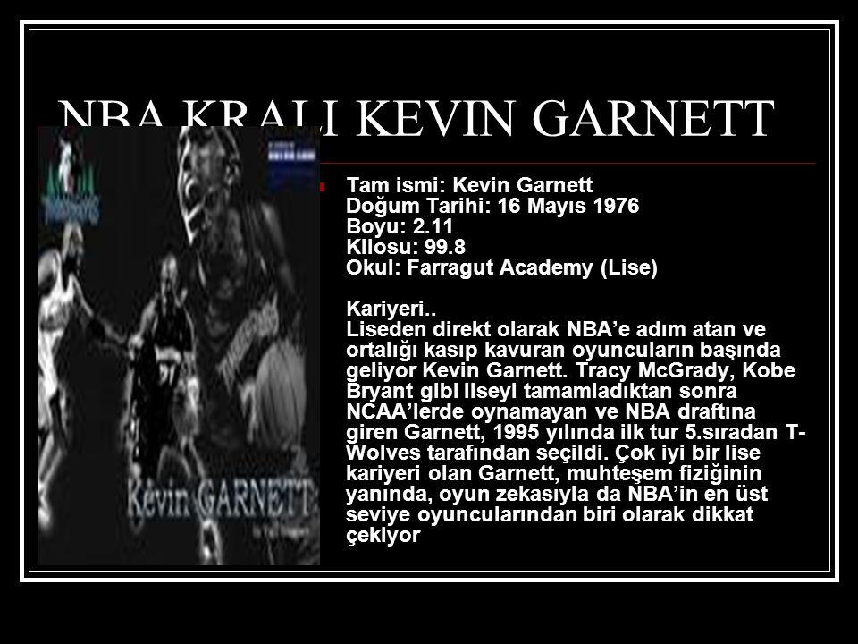 NBA KRALI KEVIN GARNETT