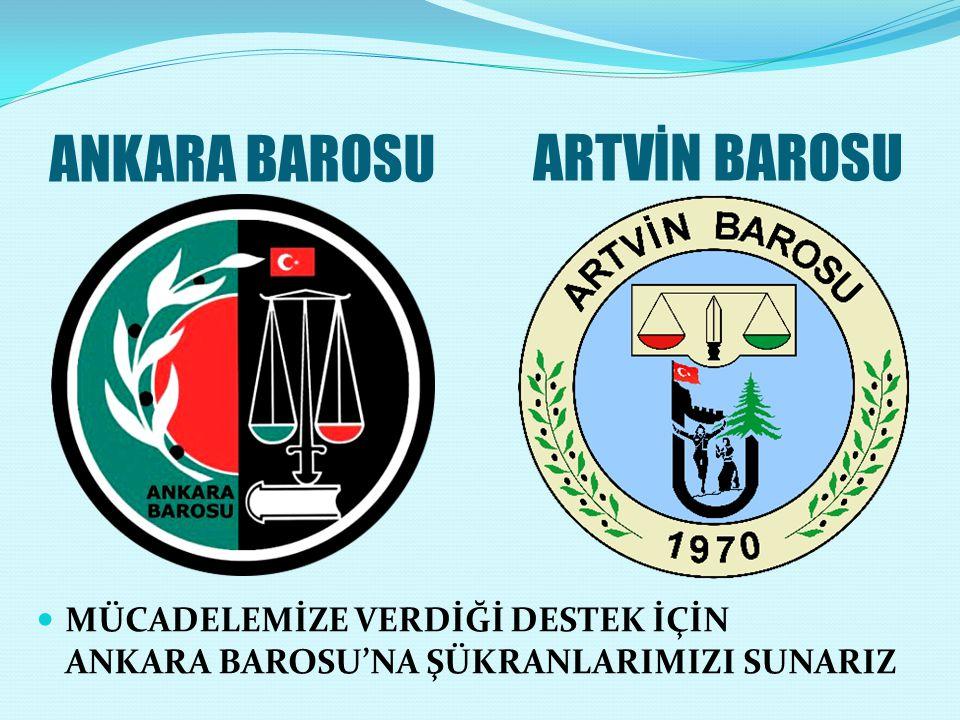 ANKARA BAROSU ARTVİN BAROSU