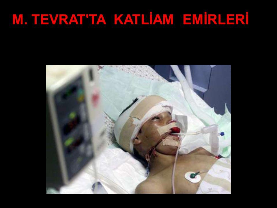 M. TEVRAT TA KATLİAM EMİRLERİ