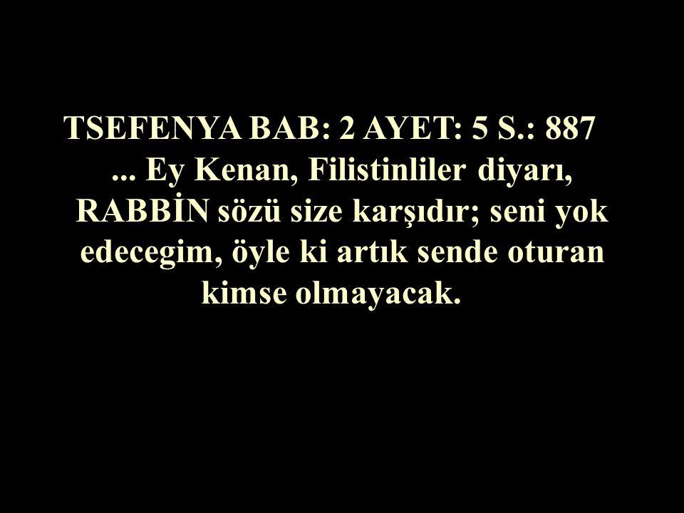 TSEFENYA BAB: 2 AYET: 5 S.: 887