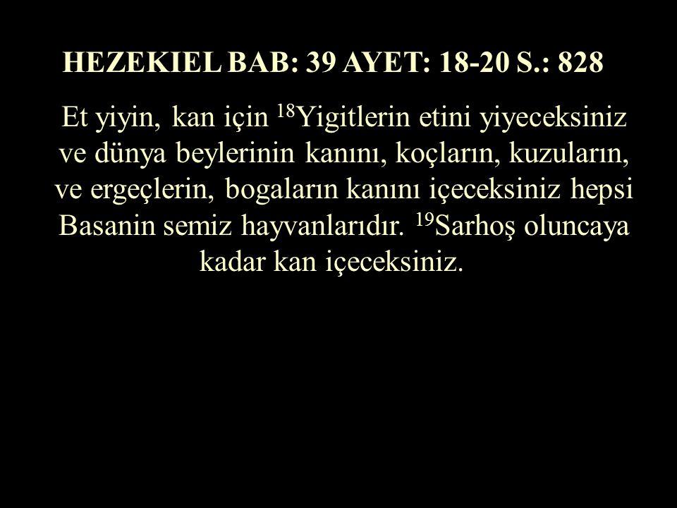 HEZEKIEL BAB: 39 AYET: 18-20 S.: 828