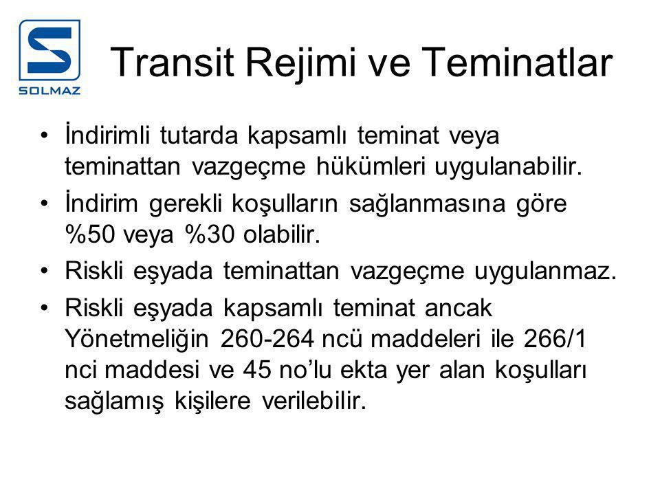 Transit Rejimi ve Teminatlar