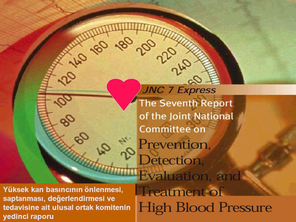 Yüksek kan basıncının önlenmesi, saptanması, değerlendirmesi ve tedavisine ait ulusal ortak komitenin yedinci raporu