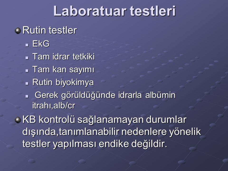 Laboratuar testleri Rutin testler