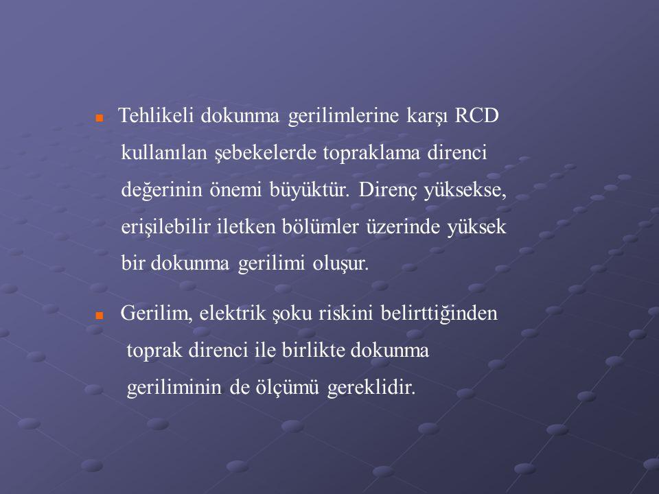 Tehlikeli dokunma gerilimlerine karşı RCD