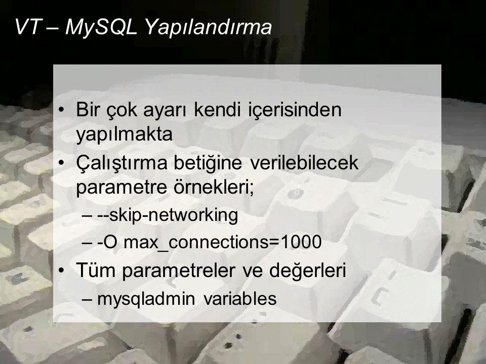VT – MySQL Yapılandırma
