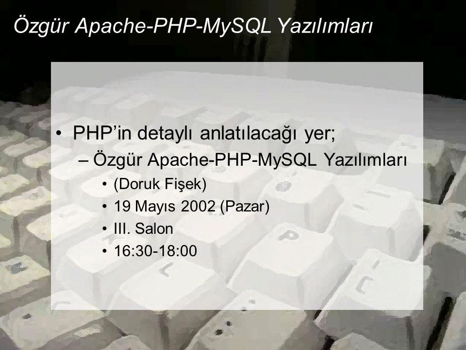 Özgür Apache-PHP-MySQL Yazılımları