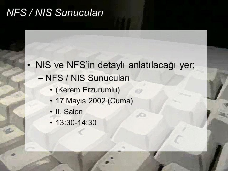 NFS / NIS Sunucuları NIS ve NFS'in detaylı anlatılacağı yer;
