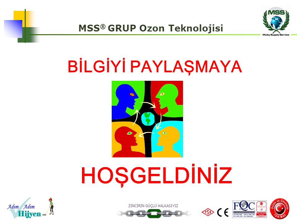 MSS® GRUP Ozon Teknolojisi