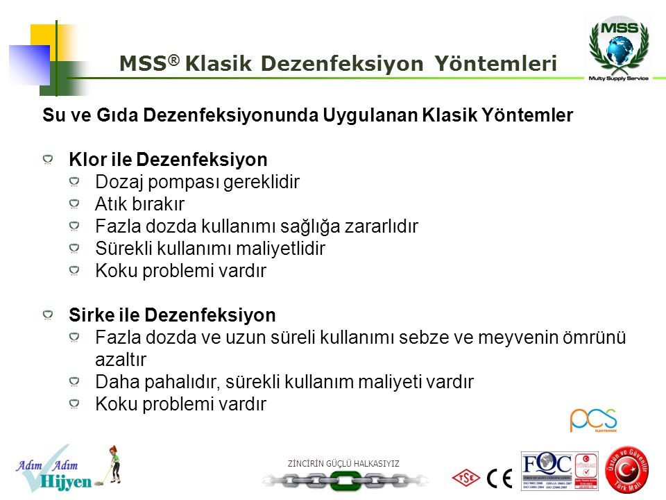 MSS® Klasik Dezenfeksiyon Yöntemleri