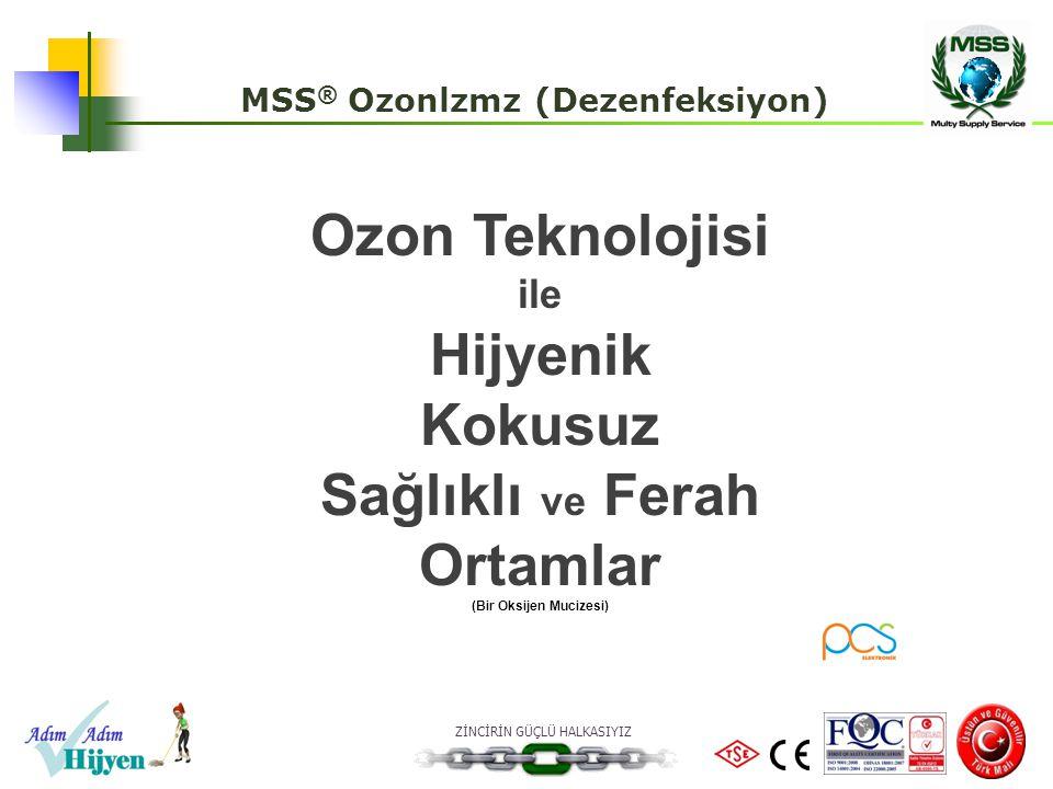 MSS® Ozonlzmz (Dezenfeksiyon) (Bir Oksijen Mucizesi)