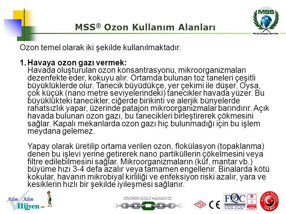 MSS® Ozon Kullanım Alanları