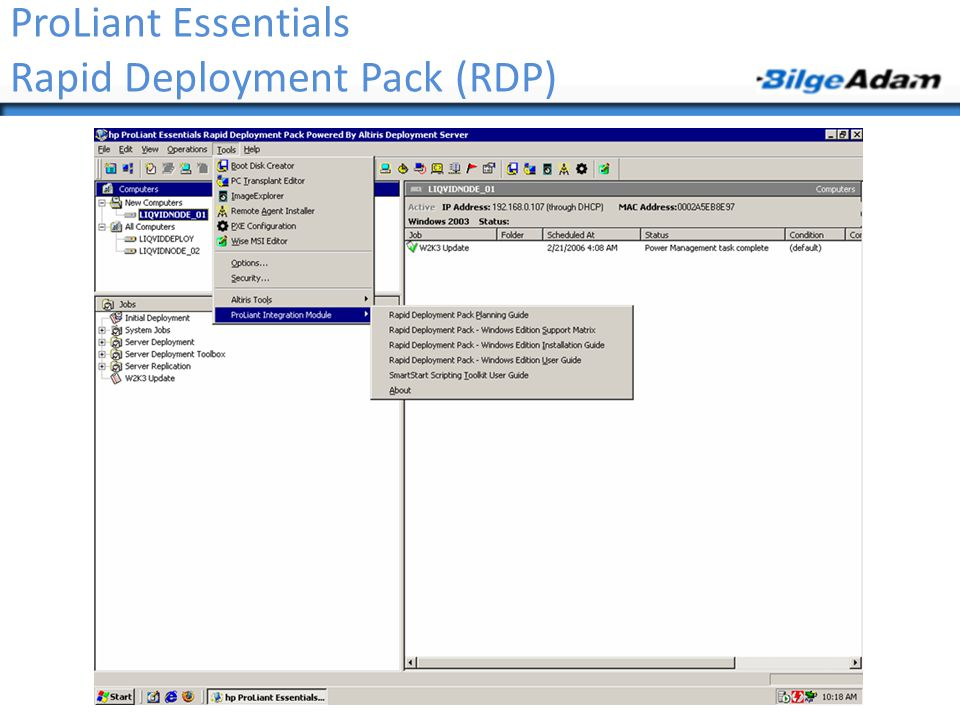 ProLiant Essentials Rapid Deployment Pack (RDP)