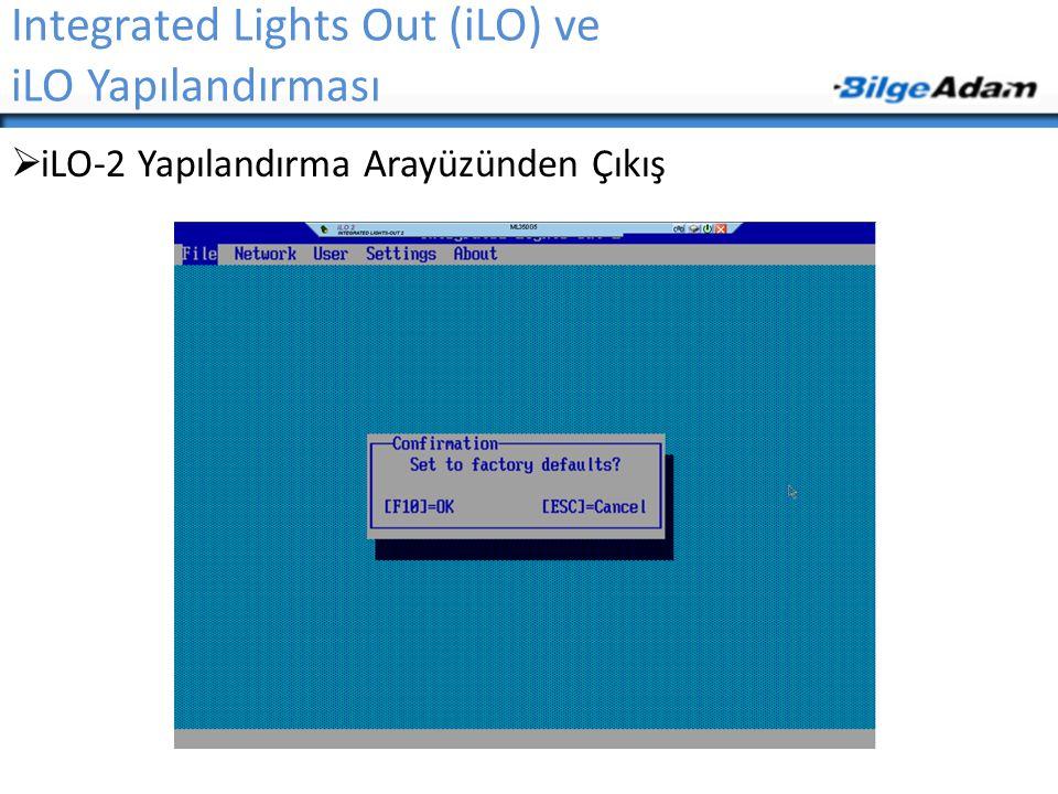 Integrated Lights Out (iLO) ve iLO Yapılandırması