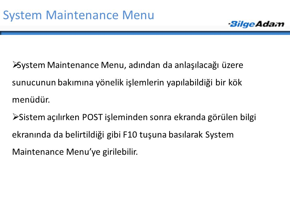 System Maintenance Menu