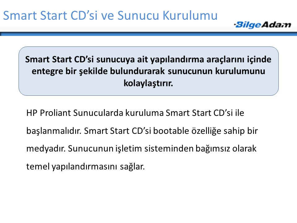 Smart Start CD'si ve Sunucu Kurulumu