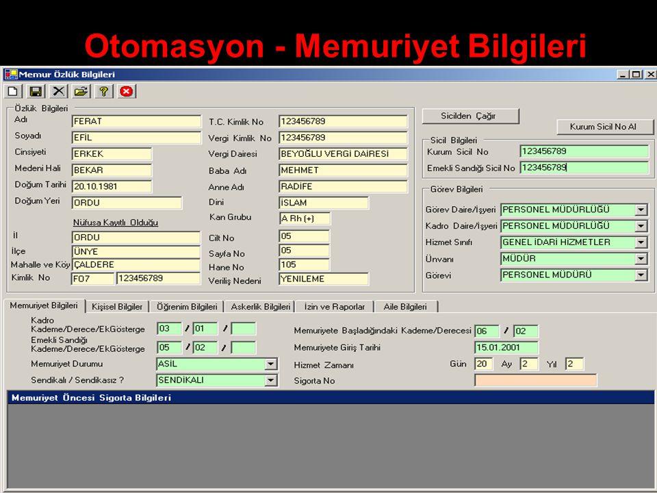 Otomasyon - Memuriyet Bilgileri