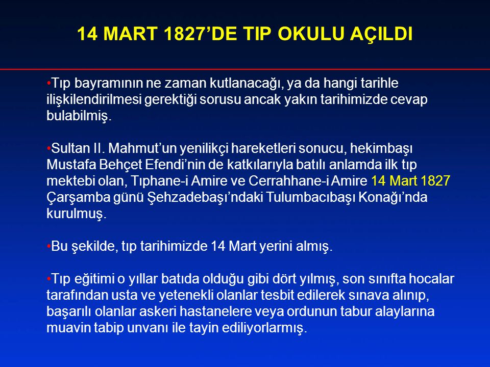 14 MART 1827'DE TIP OKULU AÇILDI