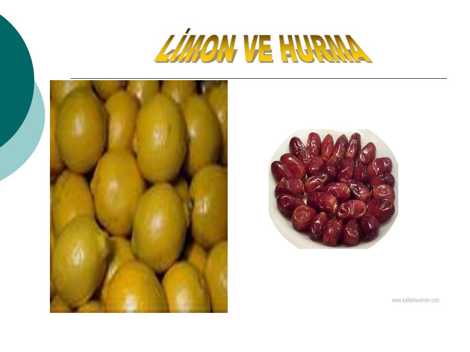 LİMON VE HURMA