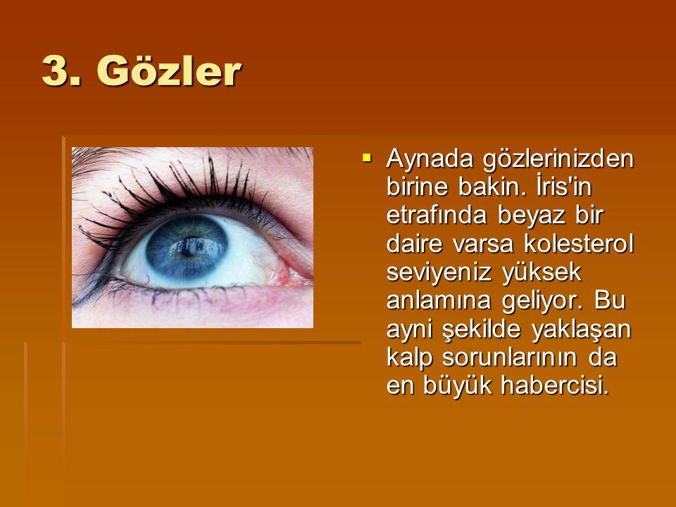 3. Gözler