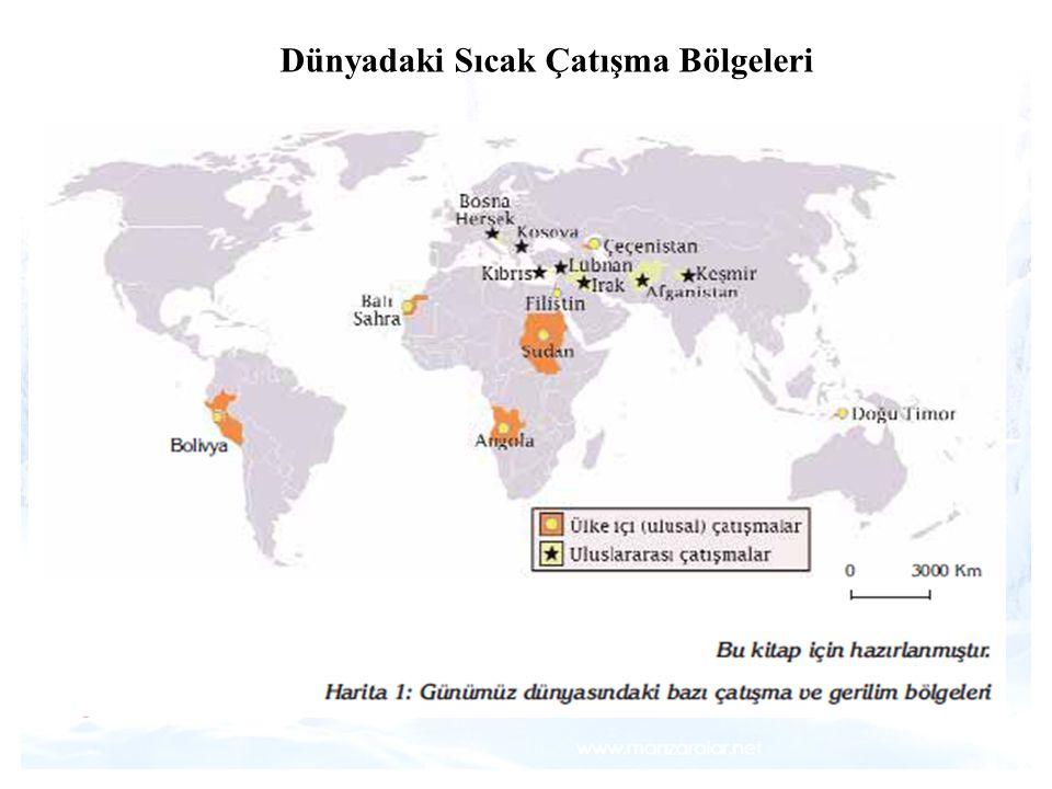 Dünyadaki Sıcak Çatışma Bölgeleri