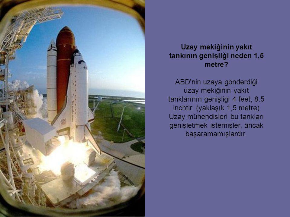 Uzay mekiğinin yakıt tankının genişliği neden 1,5 metre
