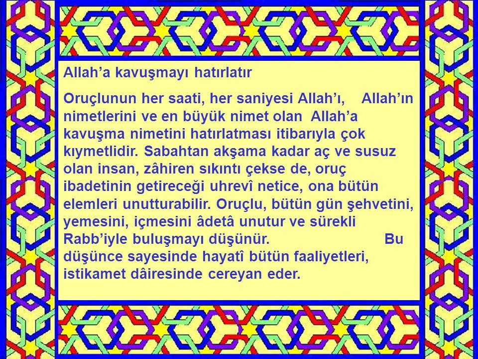 Allah'a kavuşmayı hatırlatır