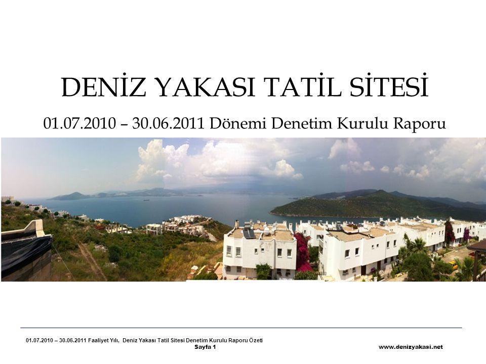 DENİZ YAKASI TATİL SİTESİ 01. 07. 2010 – 30. 06