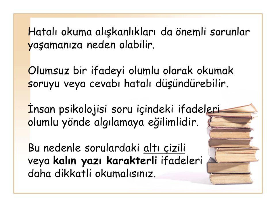Hatalı okuma alışkanlıkları da önemli sorunlar yaşamanıza neden olabilir.