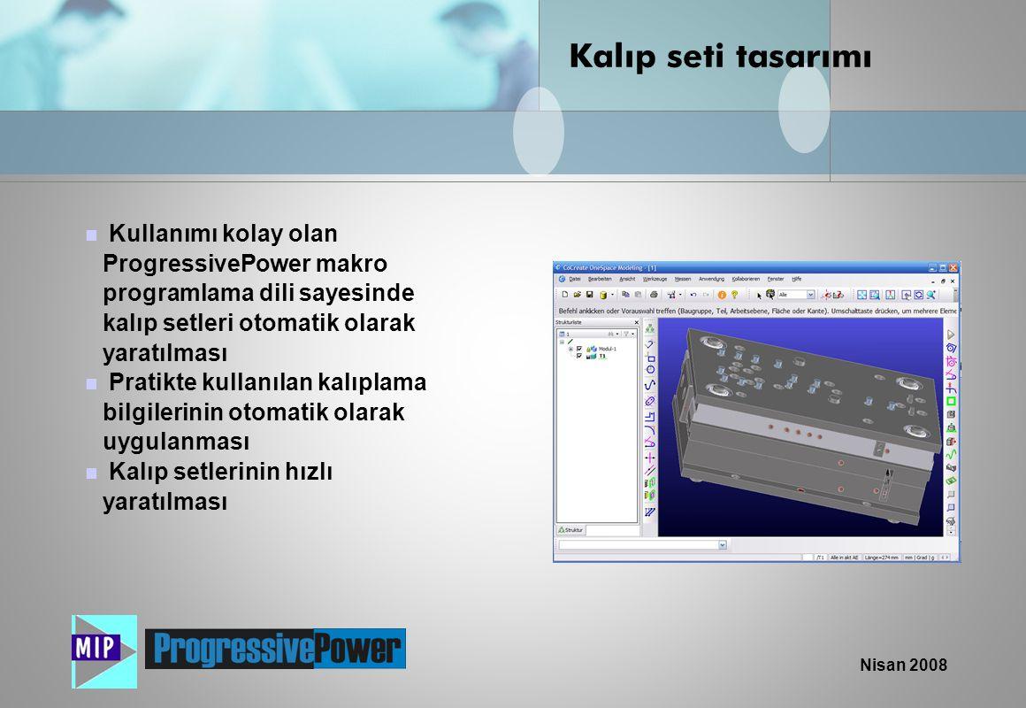 Kalıp seti tasarımı Kullanımı kolay olan ProgressivePower makro programlama dili sayesinde kalıp setleri otomatik olarak yaratılması.