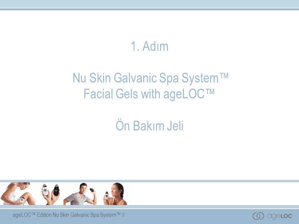 1. Adım Nu Skin Galvanic Spa System™ Facial Gels with ageLOC™ Ön Bakım Jeli