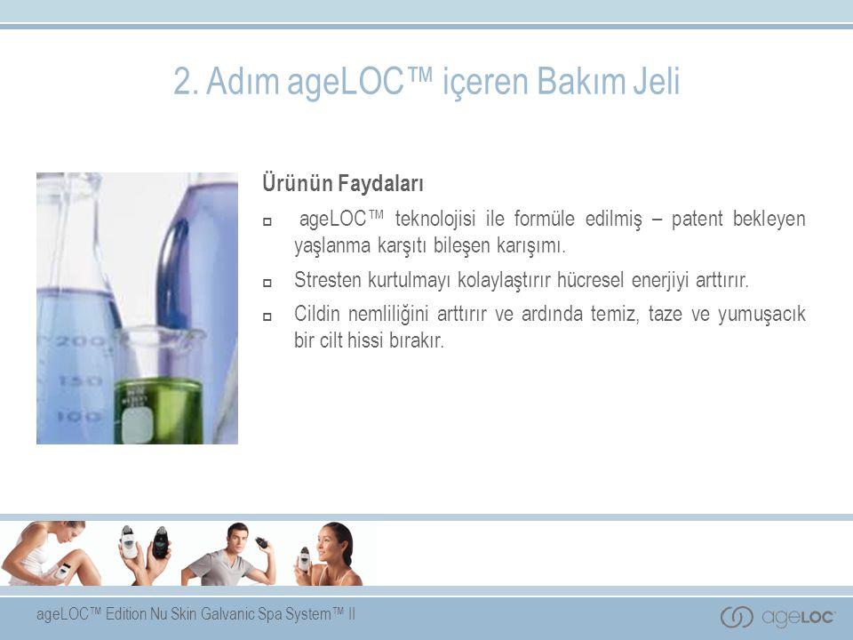 2. Adım ageLOC™ içeren Bakım Jeli