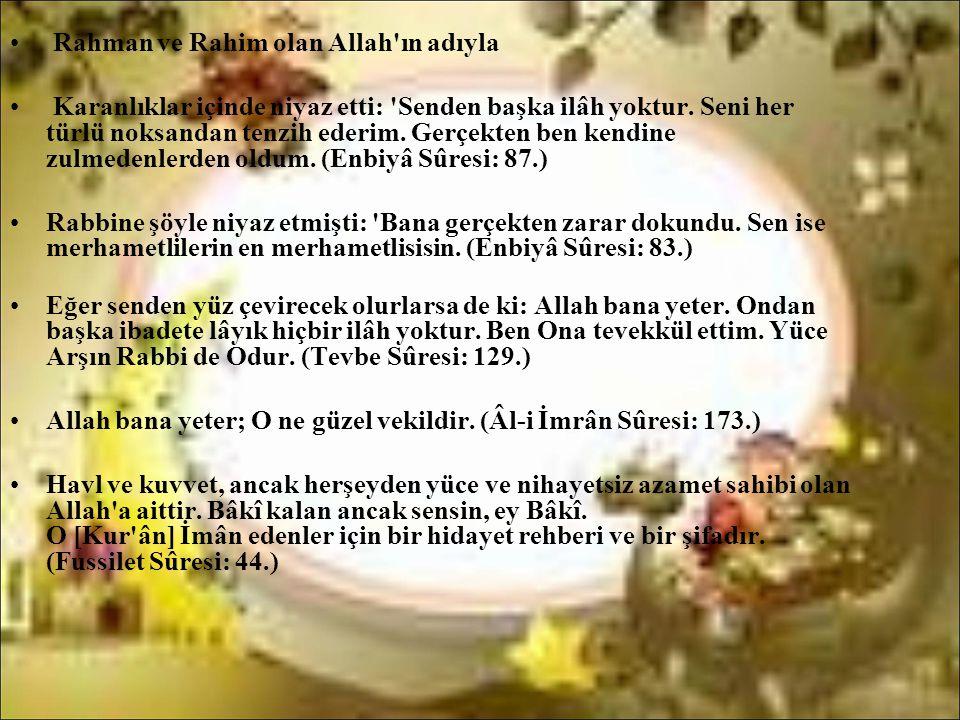 Rahman ve Rahim olan Allah ın adıyla