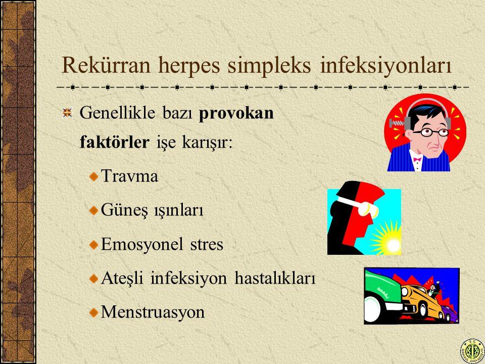 Rekürran herpes simpleks infeksiyonları