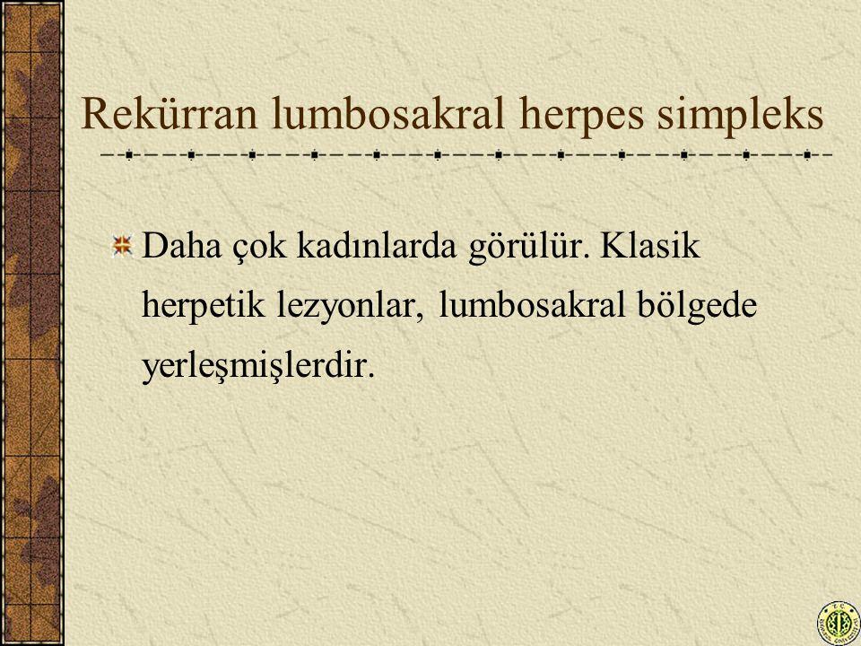 Rekürran lumbosakral herpes simpleks